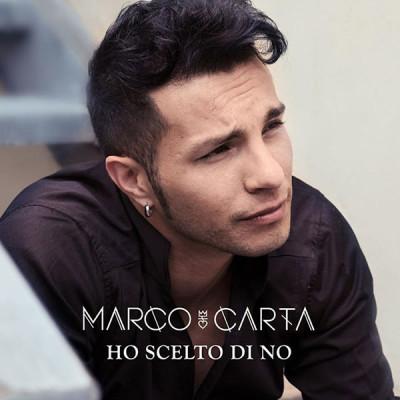 Marco Carta: ecco Ho scelto di no, il nuovo singolo
