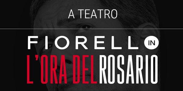 Fiorello torna a teatro con L'ora del Rosario – biglietti