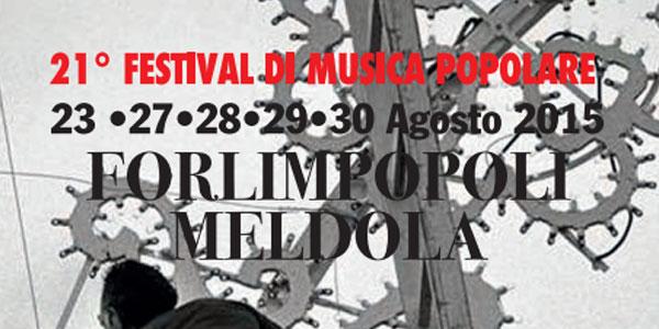 XXI Festival Di Musica Popolare a Meldola e a Forlimpopoli