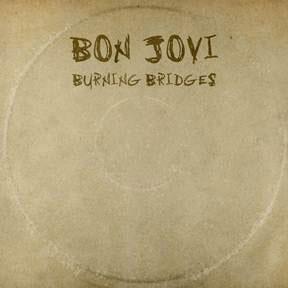 burning bridges bon jovi cover