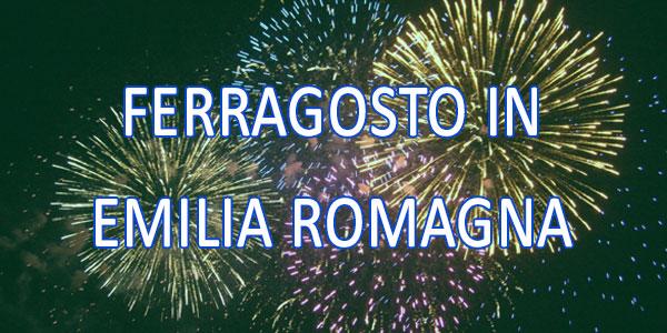 ferragosto 2016 emilia romagna