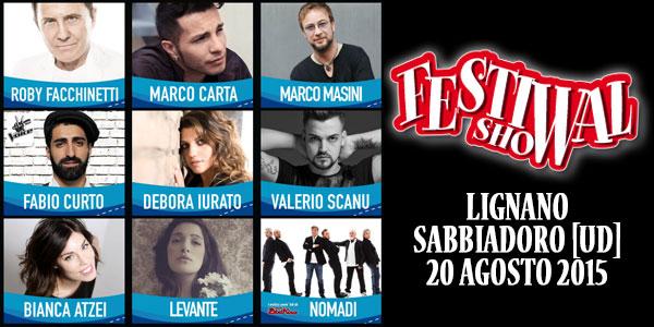 Valerio Scanu e Marco Carta al Festival Show a Lignano Sabbiadoro – gli ospiti