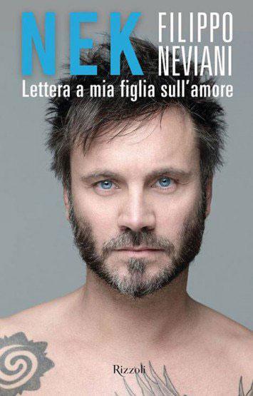 nek copertina libro lettera a mia figlia sull'amore