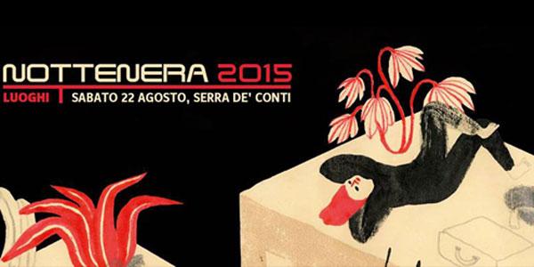 NotteNera 2015: Il festival dei linguaggi creativi