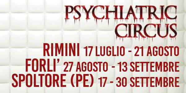 Psychiatric Circus arriva a Forlì – biglietti