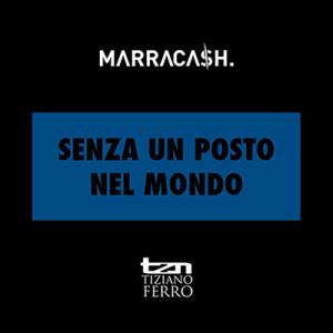 Senza Un Posto Nel Mondo_marracash ft tiziano ferro