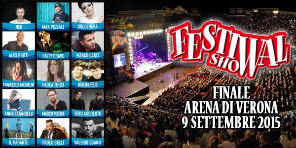Festival Show 2015: finale all'Arena di Verona, tutti gli ospiti