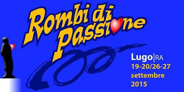 Lugo: torna l'evento Rombi di Passione il 26 e 27 settembre 2015