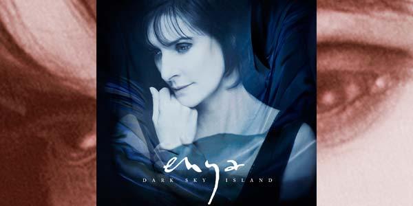Enya torna con il nuovo album Dark Sky Island – tracklist