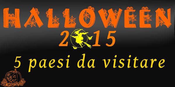 Halloween 2015: 5 paesi delle streghe da visitare in Italia