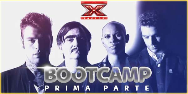 x factor 9 bootcamp prima puntata esibizioni e talent