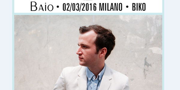 Baio: unico concerto italiano a Milano nel 2016 – biglietti