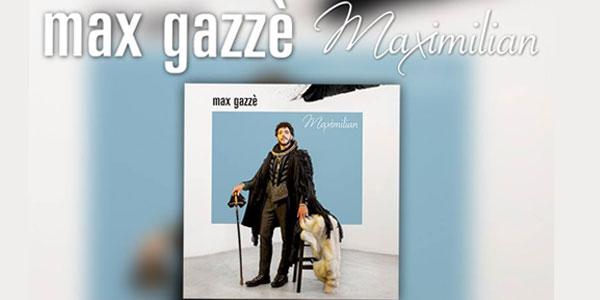 max gazze album maximilian
