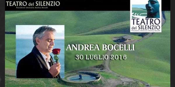 Andrea Bocelli: lirica e circo nel Teatro del Silenzio 2016