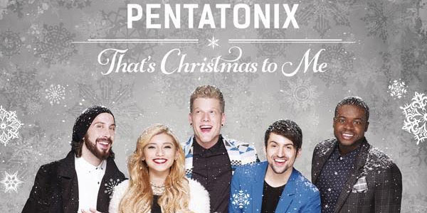 Pentatonix: ecco l'album natalizio That's Christmas To Me – audio