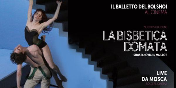 balletto bisbetica domata al cinema