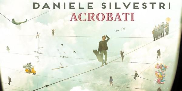Daniele Silvestri: è uscito il nuovo album Acrobati (audio)