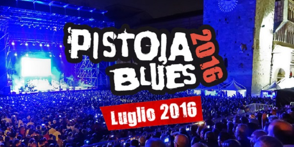 pistoia blues festival 2016