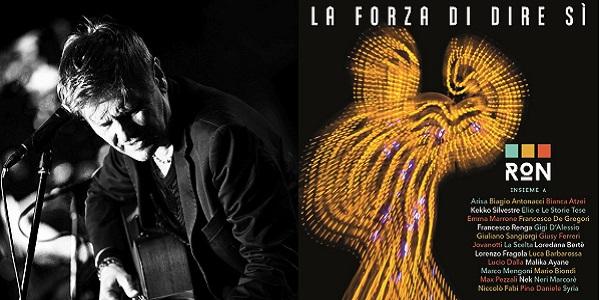 ron 2016 album La Forza Di Dire Sì