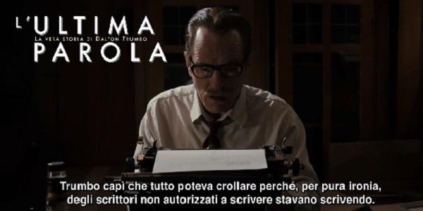 Al cinema L'ultima parola – La vera storia di Dalton Trumbo, trama e recensione