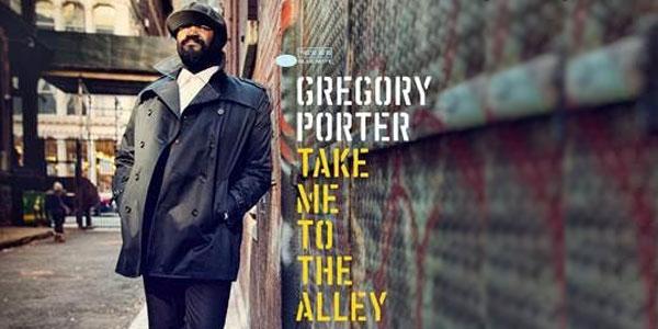 Gregory Porter: in arrivo il nuovo album Take Me To The Alley – tracklist