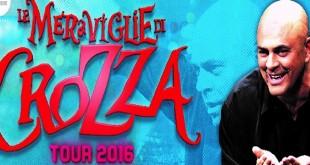 crozza delle meraviglie tour 2016