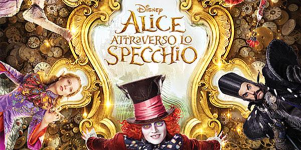 Alice Attraverso Lo Specchio: al cinema l'atteso nuovo capitolo della saga Disney – recensione