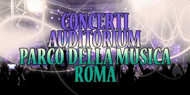concerti parco della musica roma