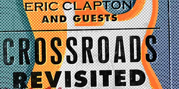 eric clapton crossroads revisited