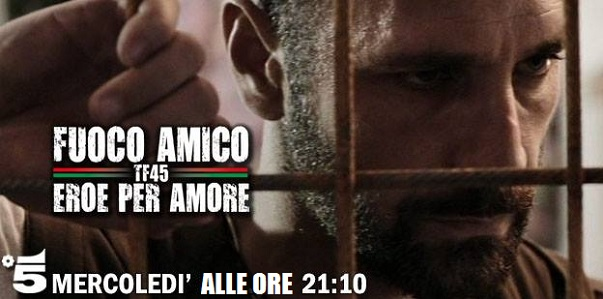 fuoco amico TF45 fiction con Raoul Bova