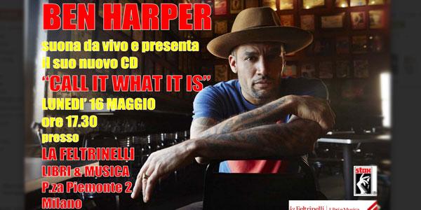 Ben Harper si esibirà alla Feltrinelli di Milano il 16 maggio 2016