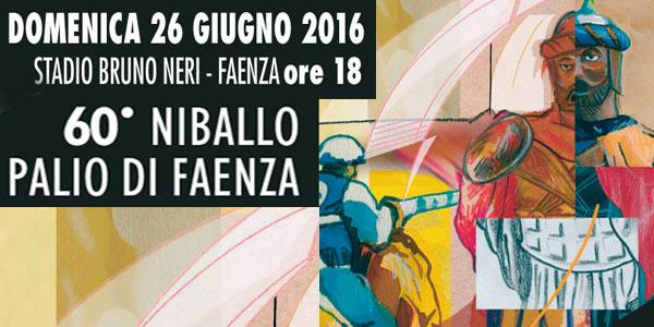 Faenza: al via il Palio Del Niballo dal 6 giugno 2016 Programma