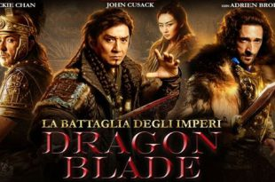 La battaglia degli imperi - Dragon Blade film al cinema