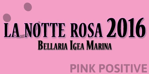 la notte rosa 2016 bellaria igra marina