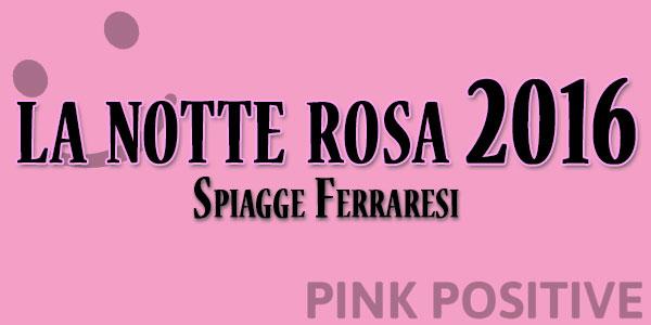la notte rosa 2016 ferrara