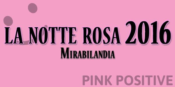 la notte rosa 2016 a mirabilandia