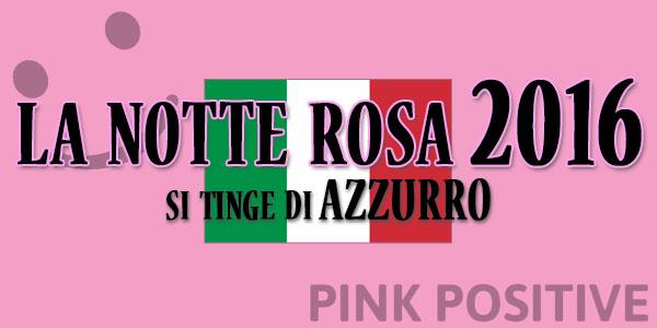 la notte rosa 2016 partita italia