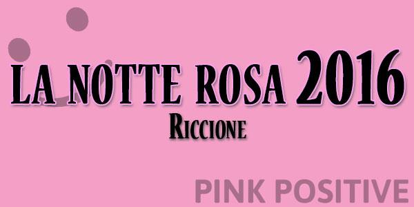 la notte rosa 2016 riccione