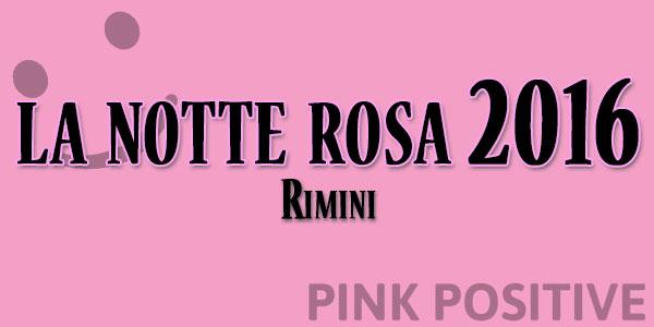 la notte rosa 2016 rimini