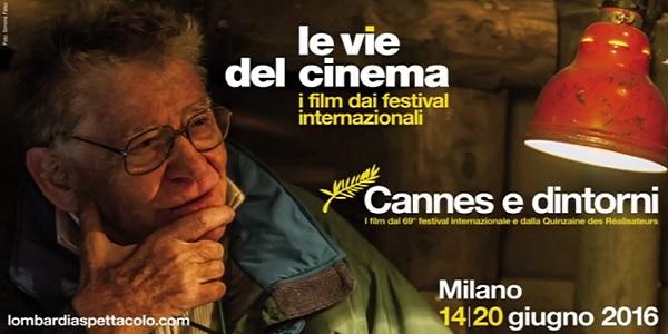 le vie del cinema Cannes e dintorni a milano