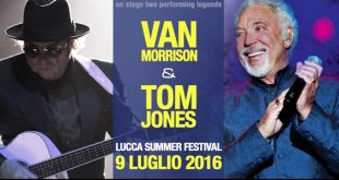 lucca summer festival Van Morrison e Tom Jones