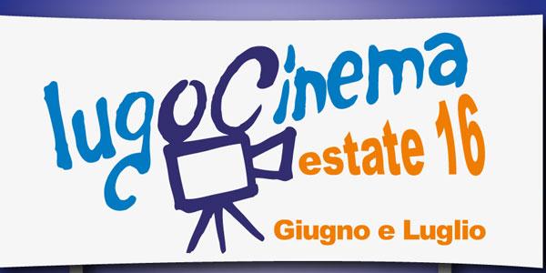 lugo rassegna cinema estate 2016
