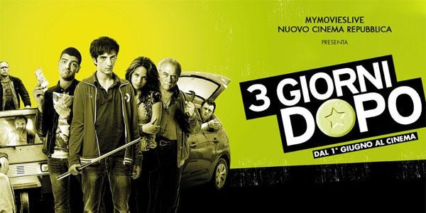 Tre Giorni Dopo: al cinema la frizzante commedia noir di Daniele Grassetti