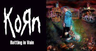 Korn singolo Rotting In Vain