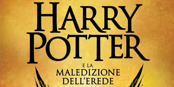 Harry Potter and the Cursed Child: ecco la data d'uscita in Italia e il titolo italiano