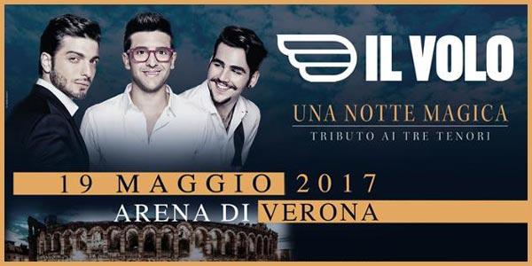 Il Volo: Tributo ai Tre Tenori all'Arena di Verona in maggio 2017 – biglietti