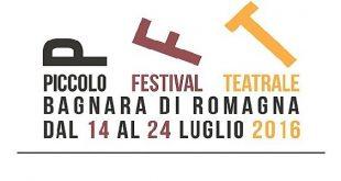 piccolo festival teatrale 2016 a bagnara di romagna