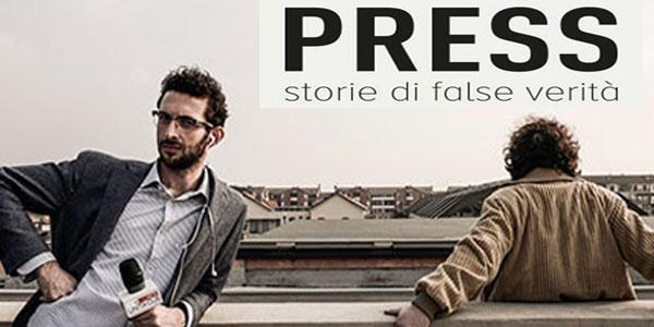Press – Storie di False Verità: al cinema il film commedia sul giornalismo