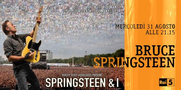Bruce Springsteen stasera in tv, 31 agosto: su Rai 5 lo speciale prodotto da Ridley Scott