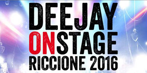 deejay on stage 2016 programma artisti